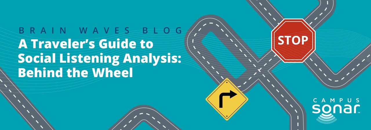 Campus Sonar blog image of a road and traffic signs for A Traveler's Guide to Social Listening Analysis: Part 2