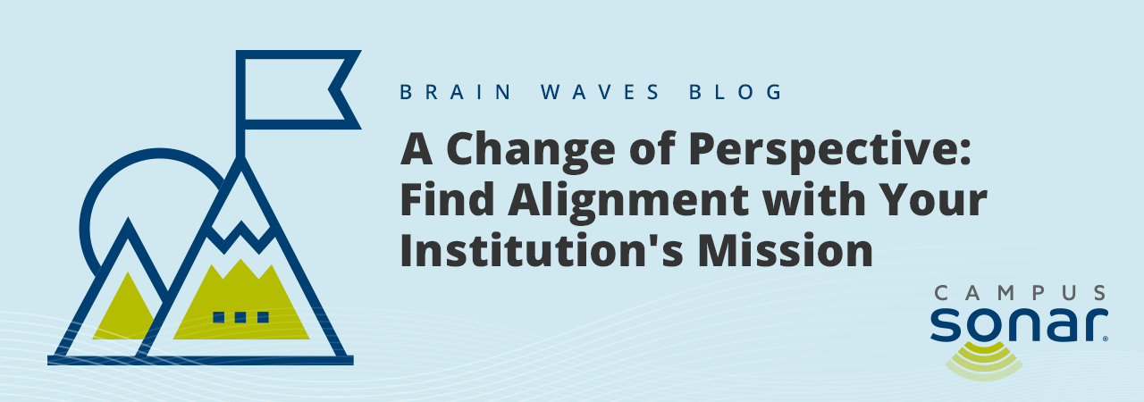 Blog post image for A Change of Perspective: Find Alignment with Your Institution's Mission