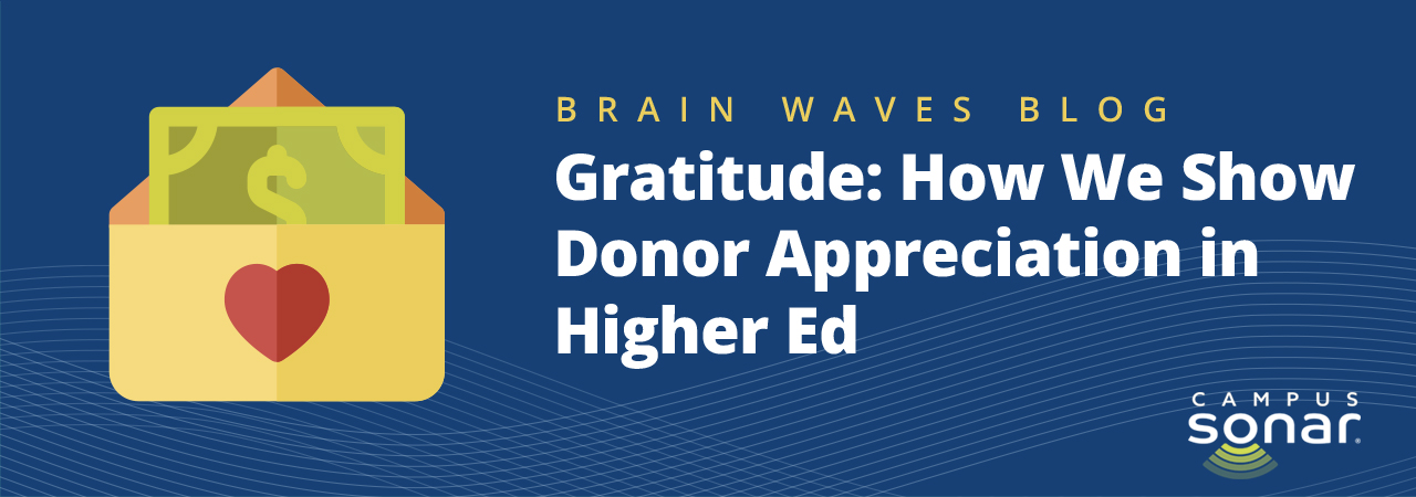 Blog post image for Gratitude: How We Show Donor Appreciation in Higher Ed