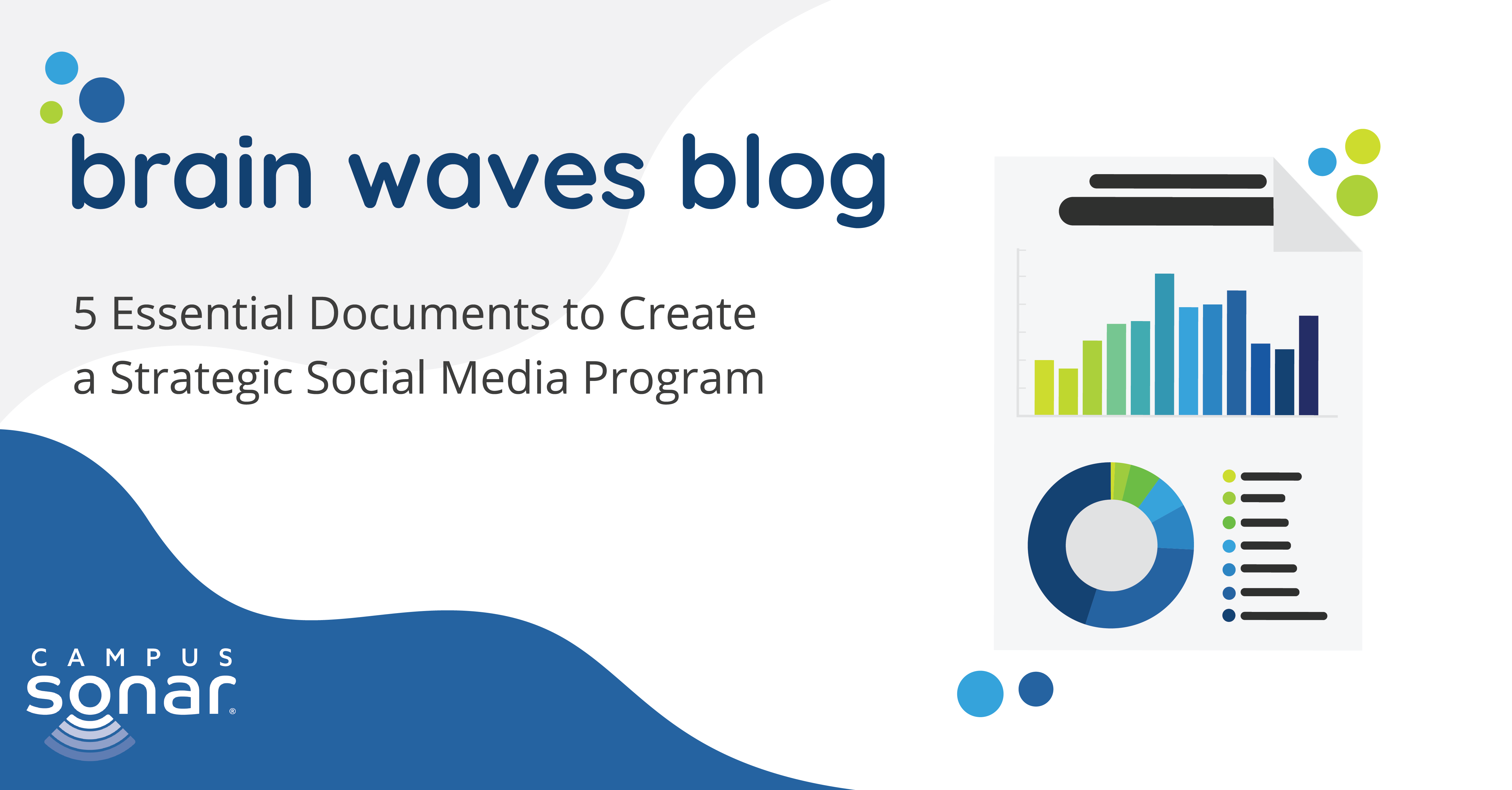 Brain Waves blog post image for 5 Essential Documents to Create a Strategic Social Media Program
