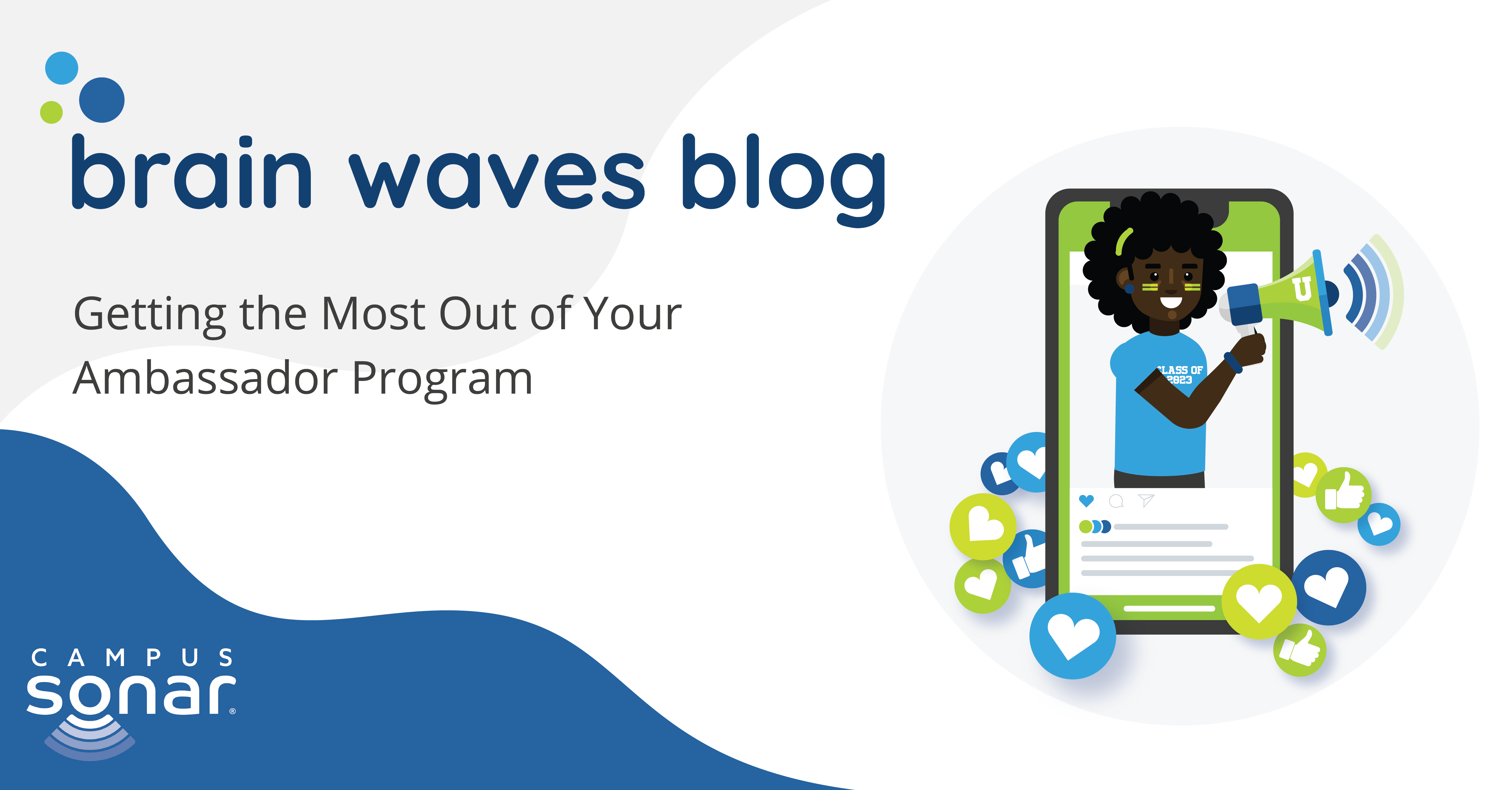 Brain Waves blog post image for Getting the Most Our of Your Ambassador Program