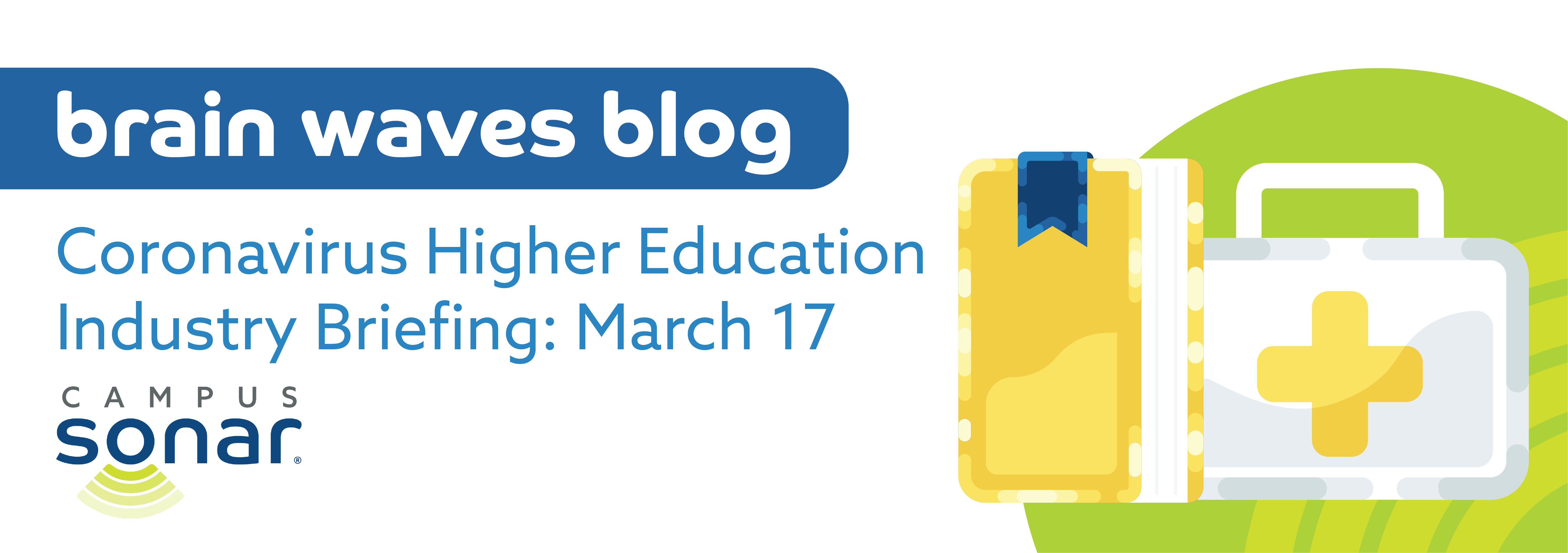 Blog post image for Coronavirus Higher Education Industry Briefing: March 17