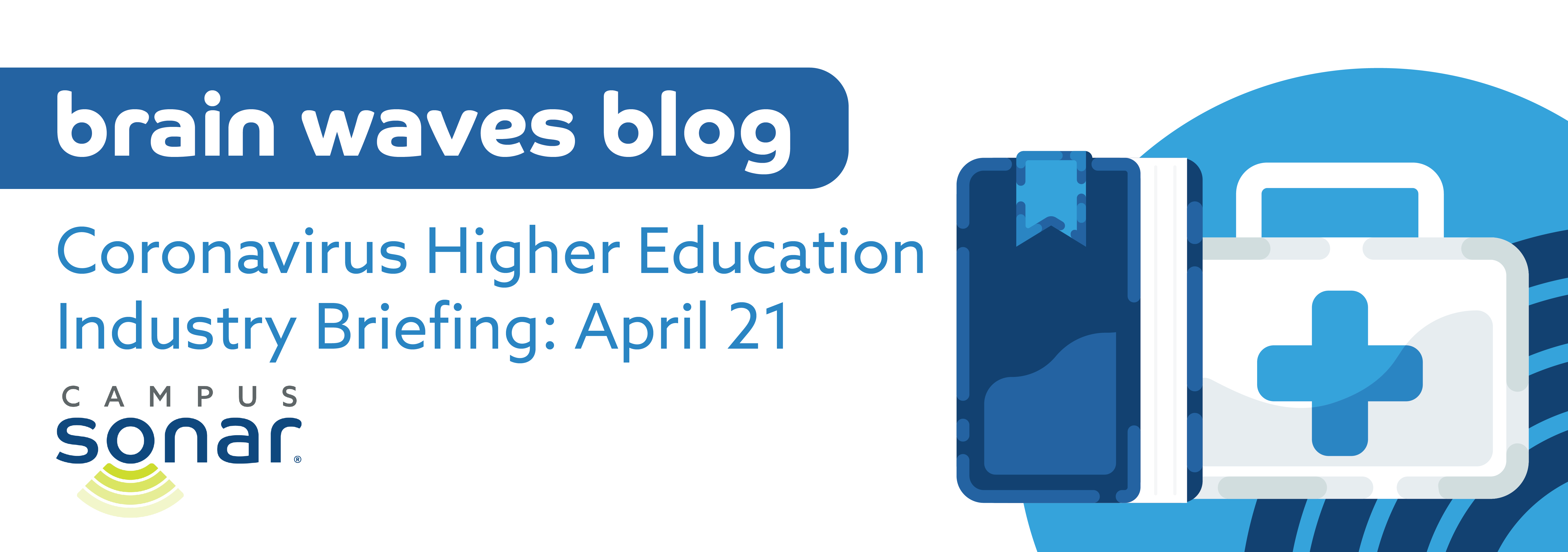Blog post image for Coronavirus Higher Education Industry Briefing: April 21