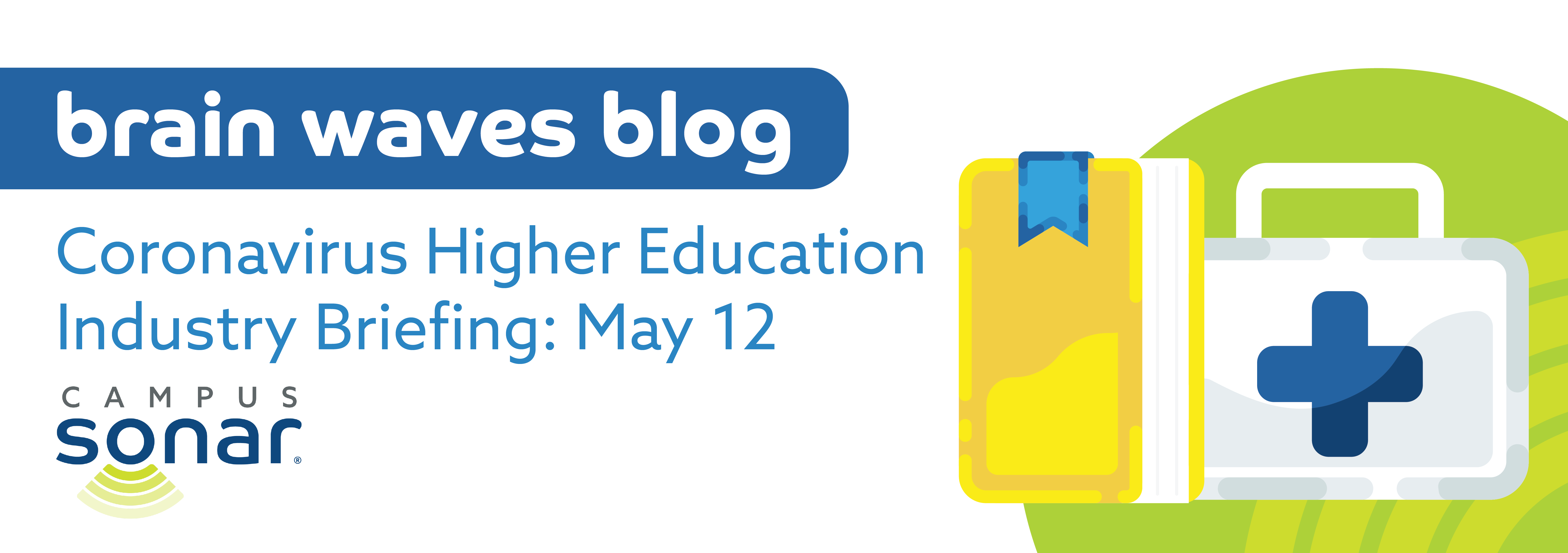 Blog post image for Coronavirus Higher Education Industry Briefing: May 12