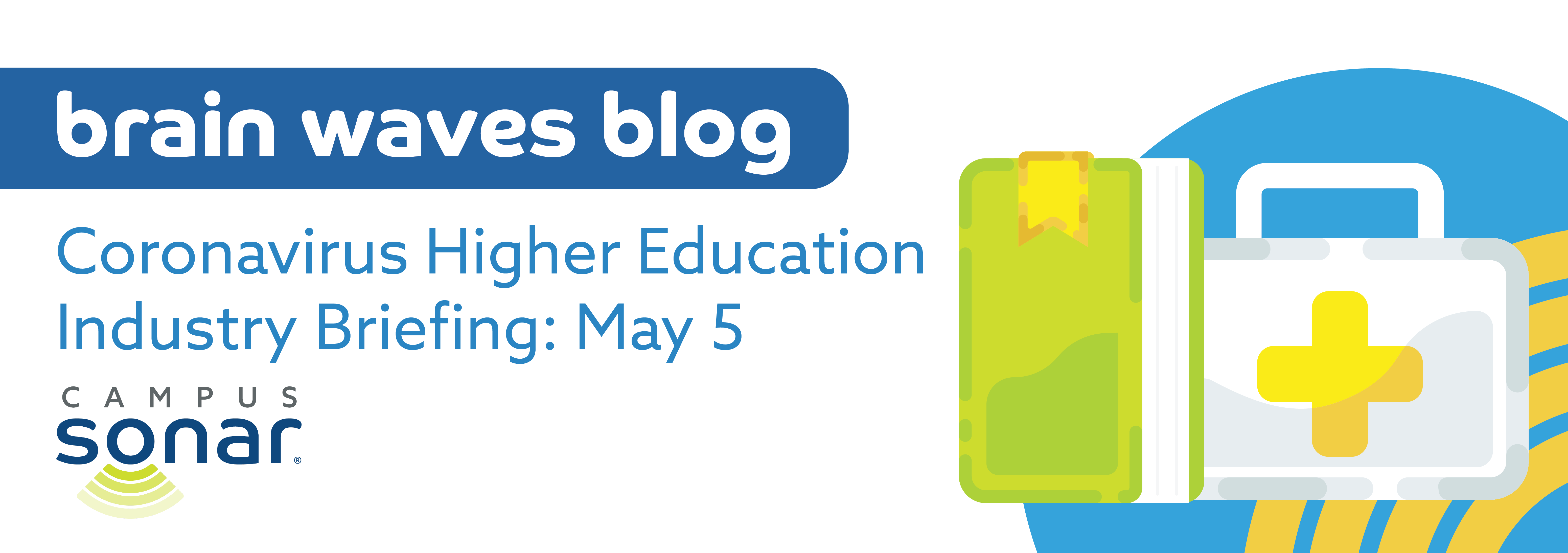 Blog post image for Coronavirus Higher Education Industry Briefing: May 5