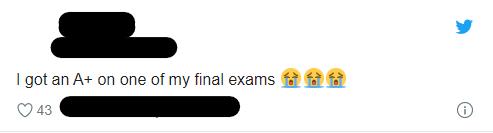 "Tweet ""I got an A+ on one of my final exams"""