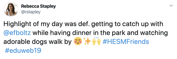 "Tweet from Rebecca Stapley ""Highlight of my day was def. getting to catch up with @efboltz while having dinner in the park and watching adorable dogs walk by"" blushing emoji, sparkling star emoji, hands raised emoji"