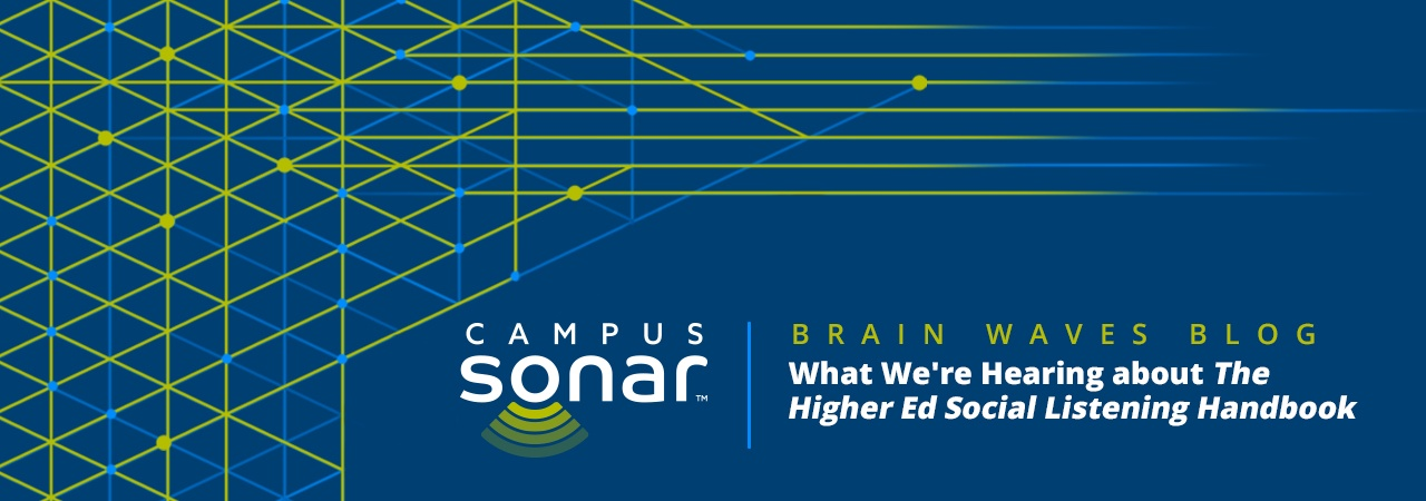 Campus Sonar blog image for What We're Hearing about The Higher Ed Social Listening Handbook