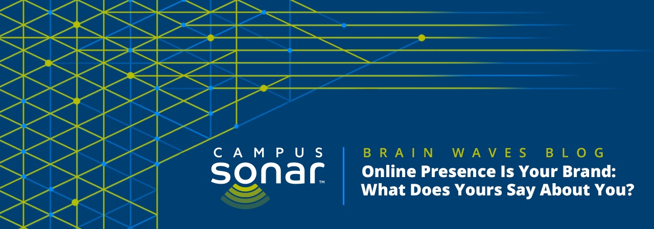 Campus Sonar blog image for Online Presence Is Your Brand