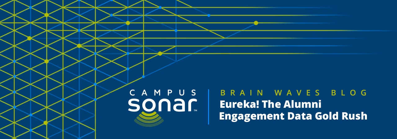 Campus Sonar blog image for The Alumni Engagement Data Gold Rush