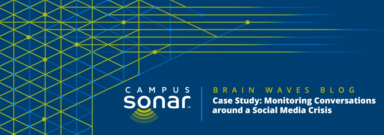 Campus Sonar blog image for Case Study: Monitoring Conversations around a Social Media Crisis Blog