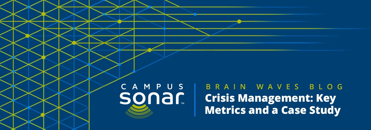 Campus Sonar blog image for Crisis Management: Key Metrics and a Case Study