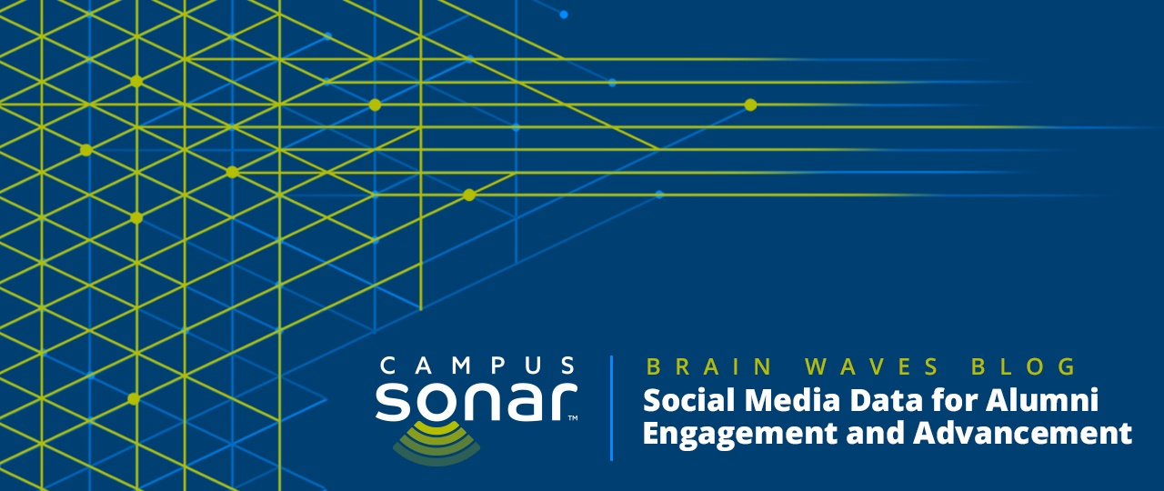 Campus Sonar blog image for Social Media Data for Alumni Engagement and Advancement