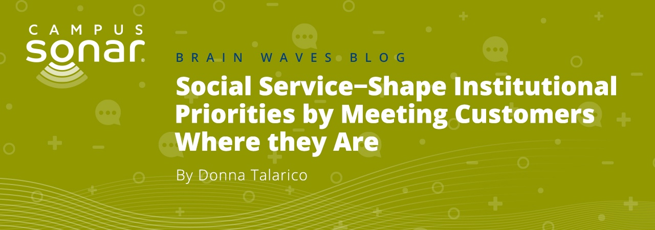 Campus Sonar blog image for Social Service—Meet Customers Where they Are