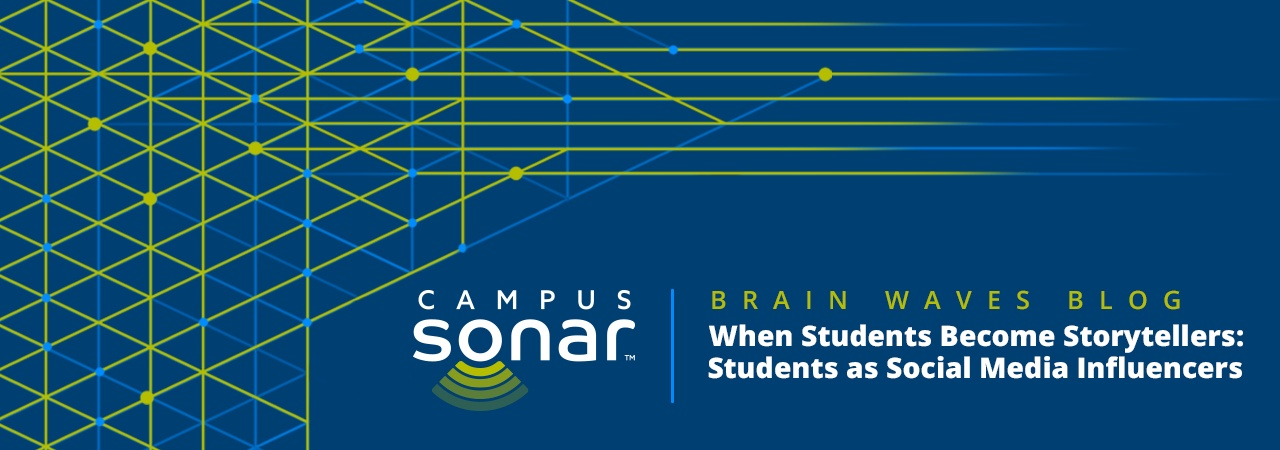 Campus Sonar blog image for When Students Become Storytellers Blog